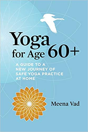 Bookshelf Filler - Yoga for Age 60+ by Meena Vad